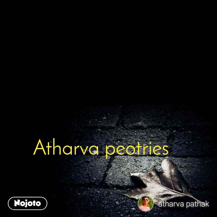 Atharva peotries