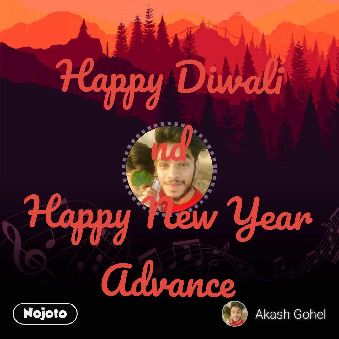 Happy Diwali  nd  Happy new year Advance Happy Diwali nd Happy New Year Advance