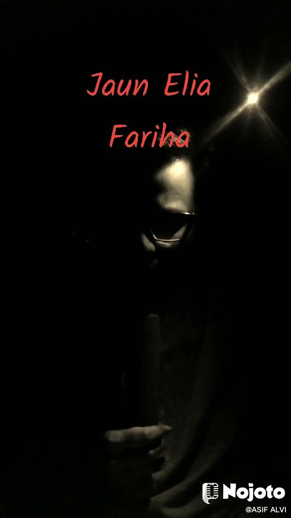 Jaun Elia Fariha