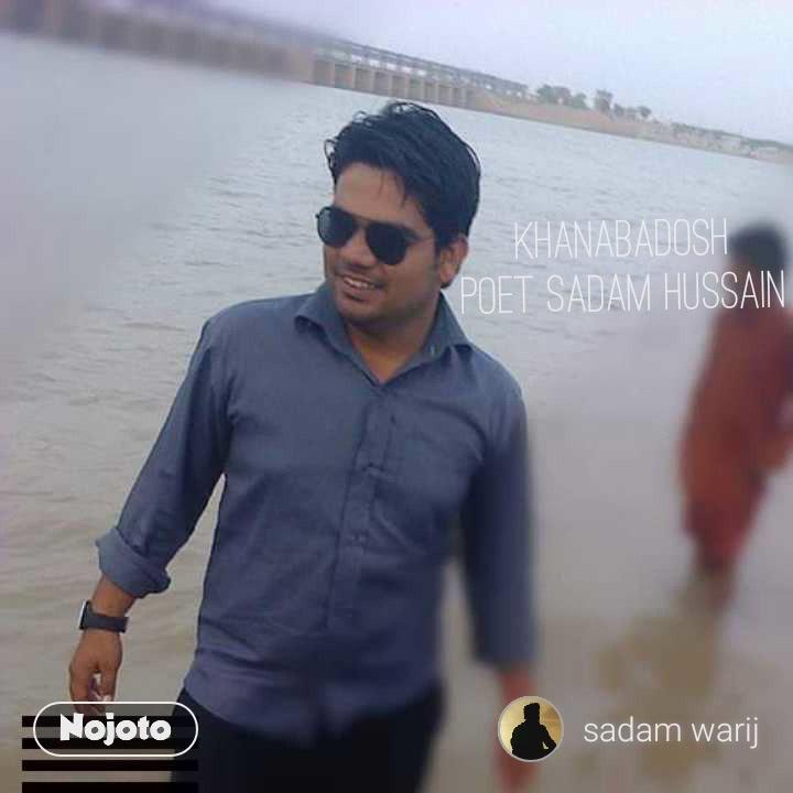 khanabadosh poet Sadam Hussain