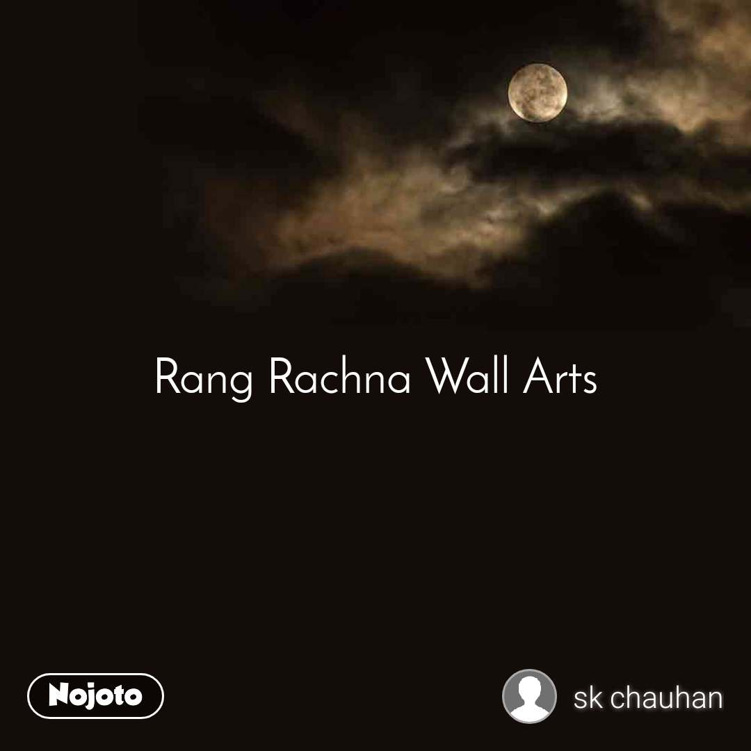 Rang Rachna Wall Arts