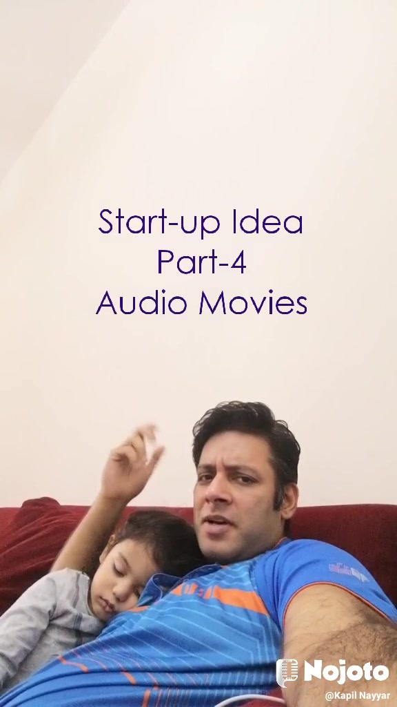 Start-up Idea Part-4 Audio Movies