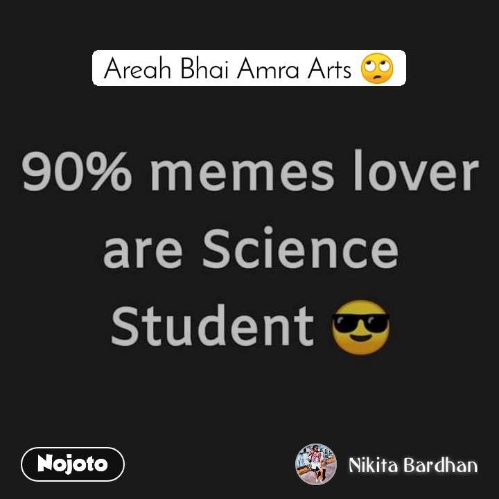 Areah Bhai Amra Arts 🙄