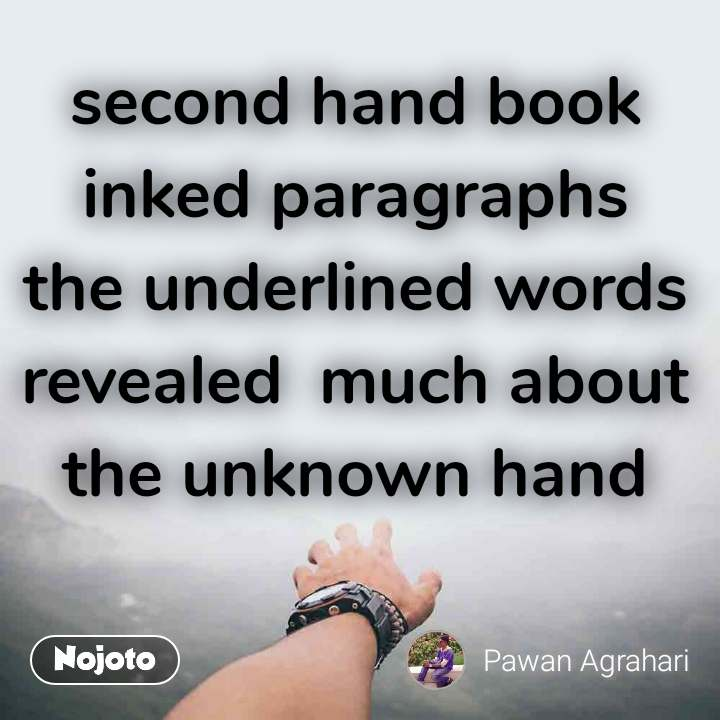second hand book inked paragraphs the underlined words revealed  much about the unknown hand