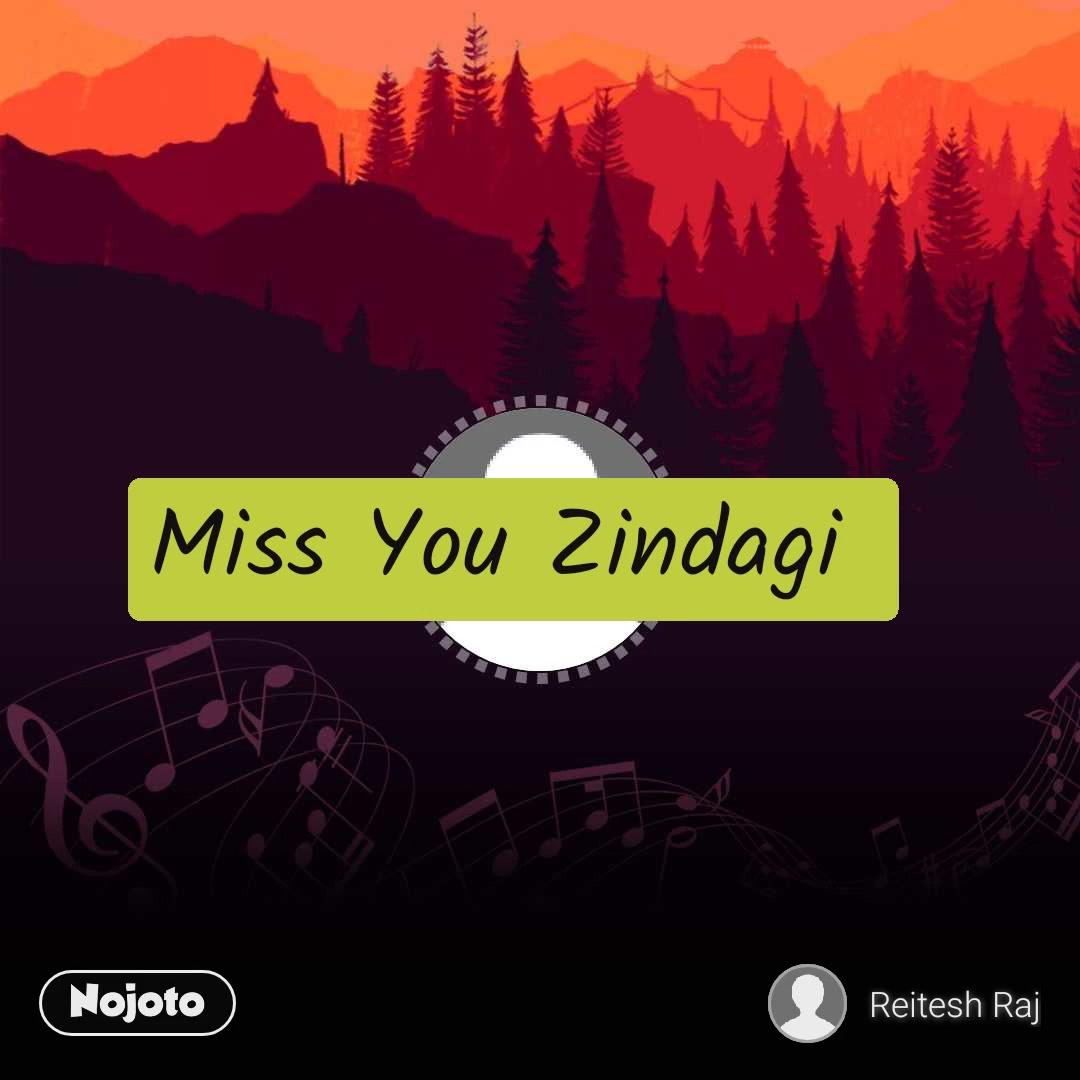 Miss You Zindagi