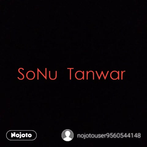 SoNu  Tanwar
