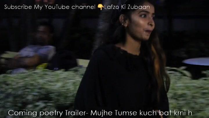 Subscribe My YouTube channel 👇Lafzo Ki Zubaan Coming poetry Trailer- Mujhe Tumse kuch bat krni h