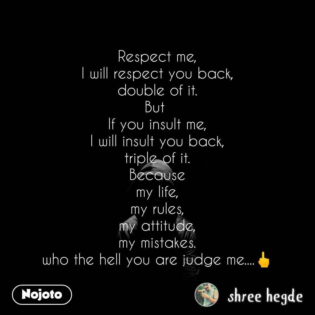 You i you me respect respect 8 Signs