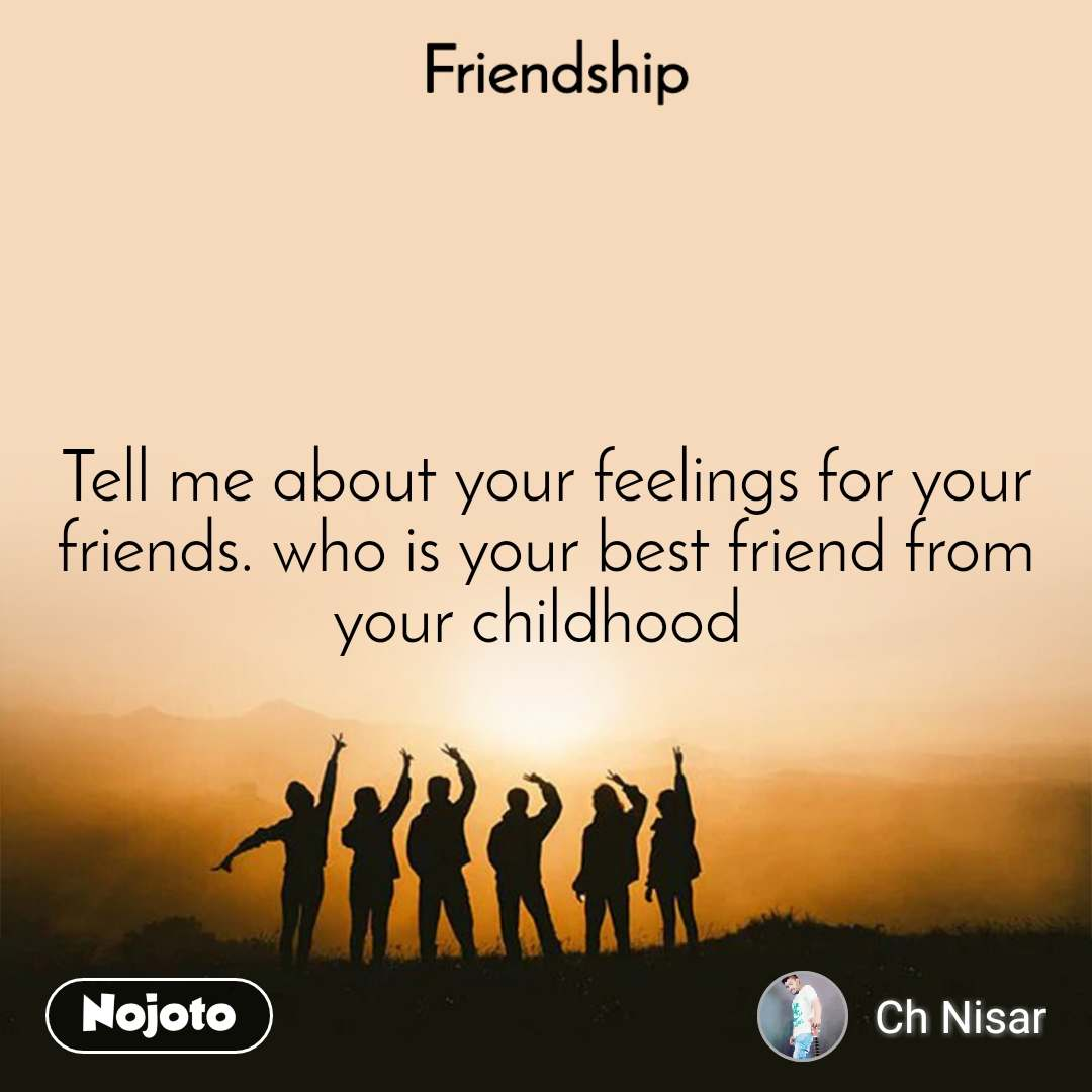 friendship tell me about your feelings for your fr english quote
