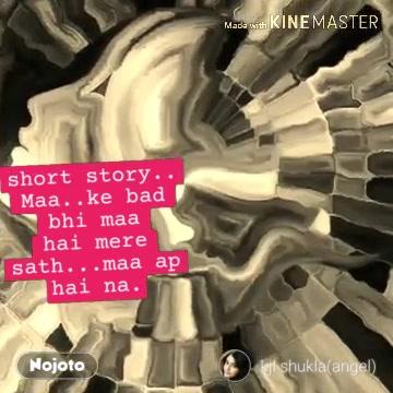 nullshort story.. Maa..ke bad bhi maa hai mere sath...maa ap hai na. #NojotoVideo