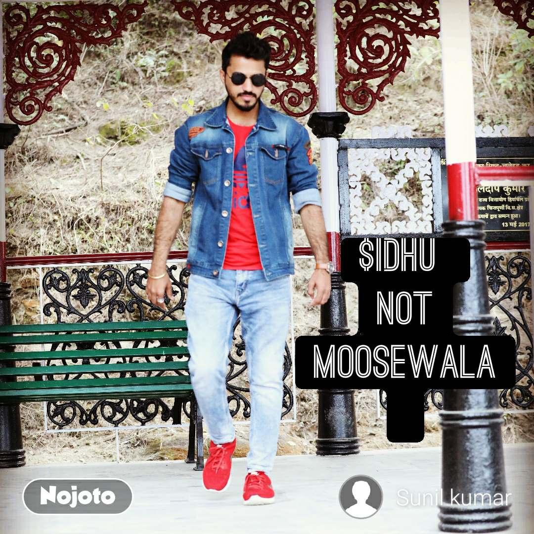 $idhu  Not Moosewala