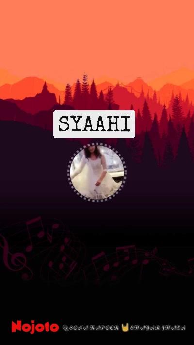 SYAAHI