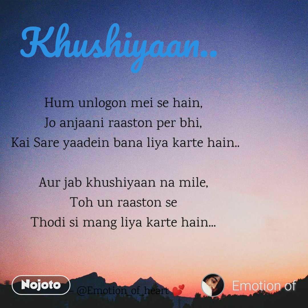 Khushiyaan..
