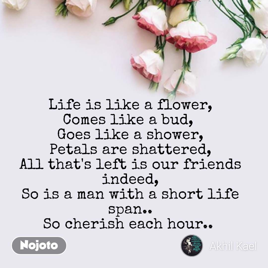 Flower Quotes In English, Flower Messages Life Is