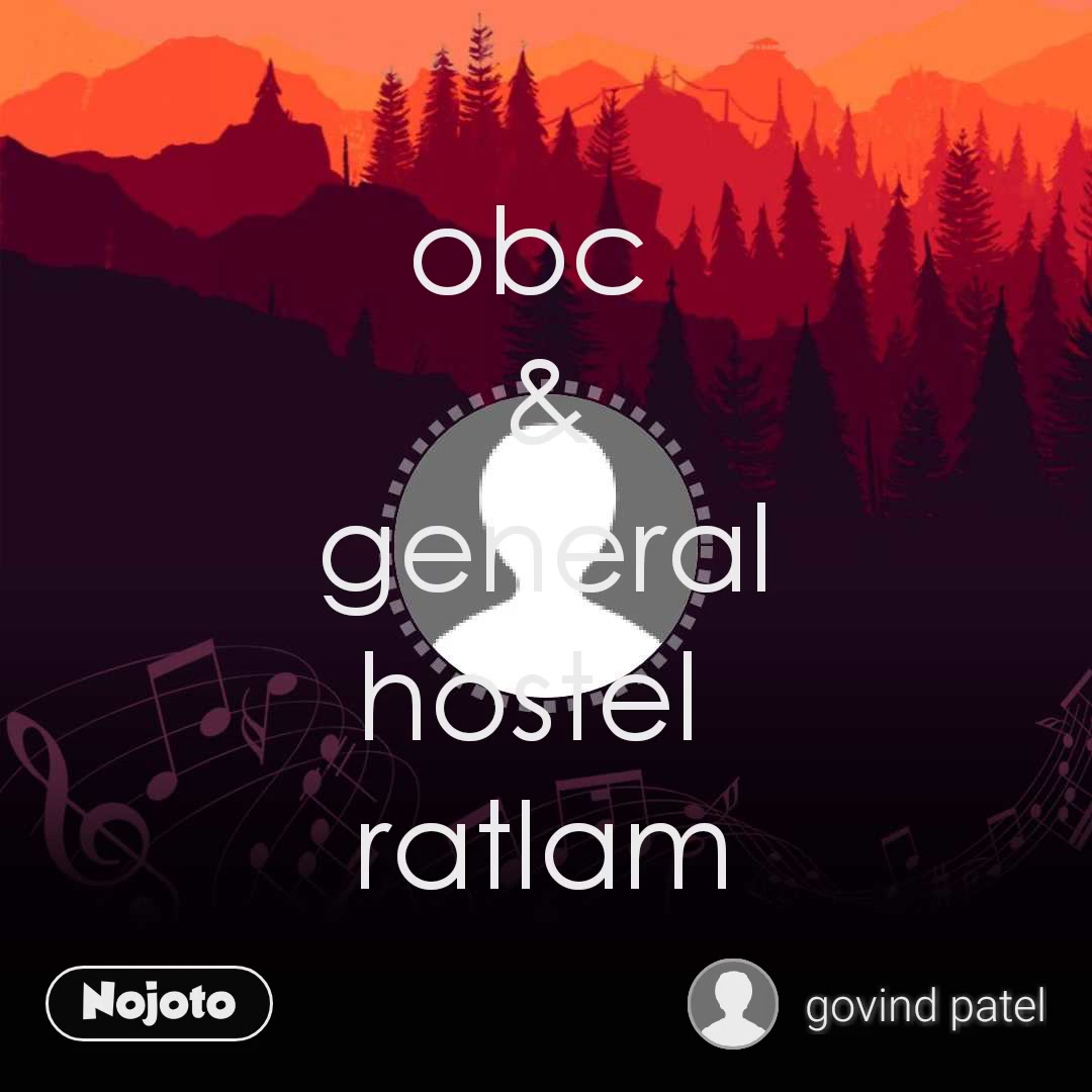 obc  & general hostel  ratlam
