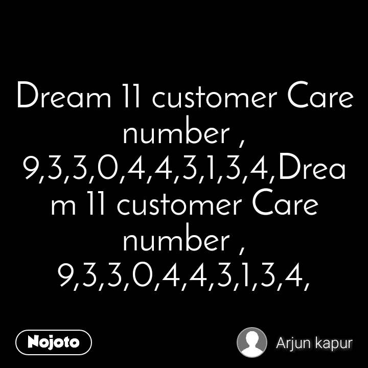 Soulmate Dream 11 customer Care number ,9,3,3,0,4,4,3,1,3,4,Dream 11 customer Care number ,9,3,3,0,4,4,3,1,3,4,