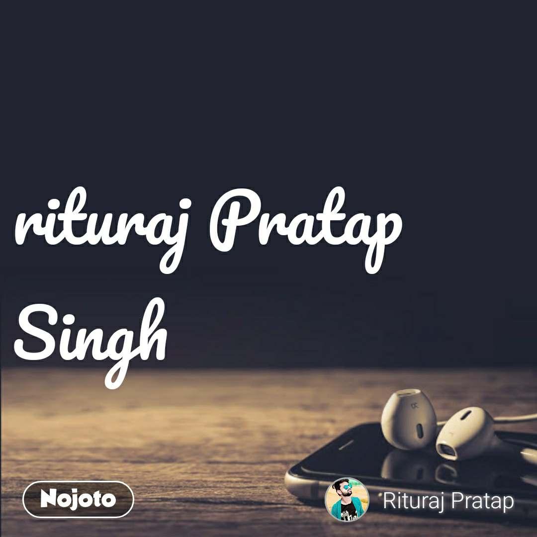 rituraj Pratap Singh
