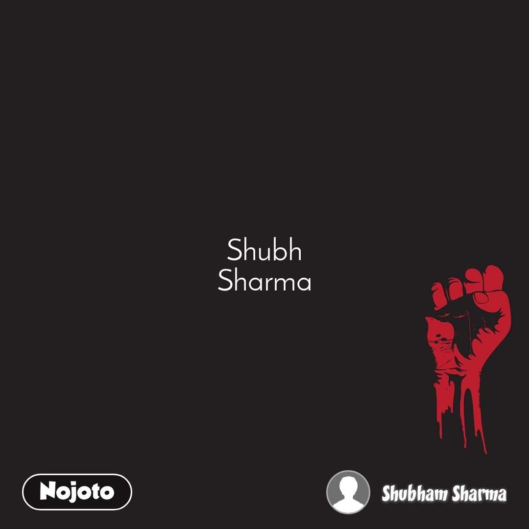 Shubh Sharma