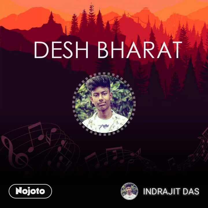 DESH BHARAT