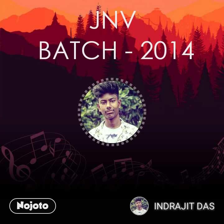 JNV  BATCH - 2014