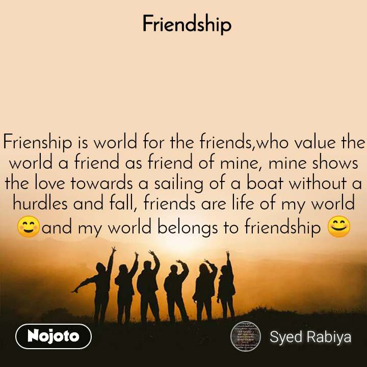 friendship frienship is world for the friends who english quotes