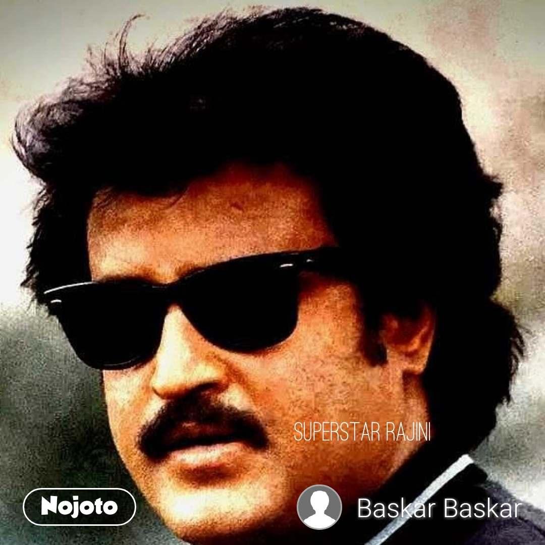 Superstar Rajini