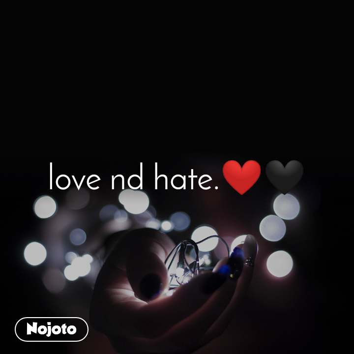 Love Nd Hate English Music Nojoto