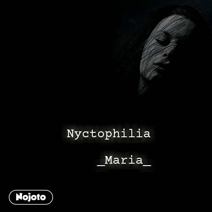 Download Nyctophilia Status Shayari Quotes Nojoto
