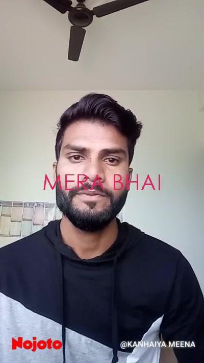 MERA BHAI