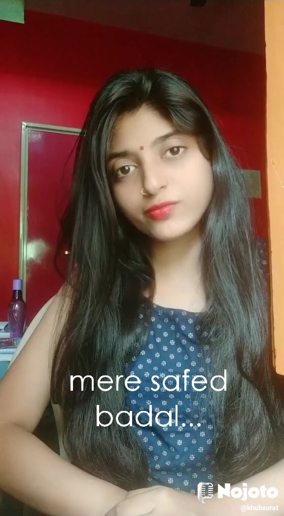 mere safed badal...