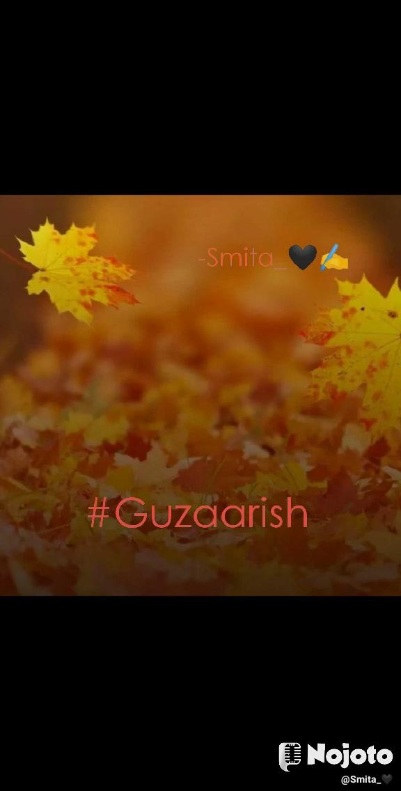 #Guzaarish          -Smita_🖤✍️