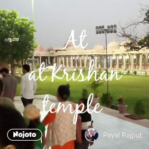 At  at Krishan temple