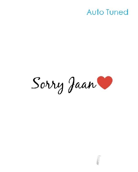 💬 Sorry Jaan♥️ Auto Tuned