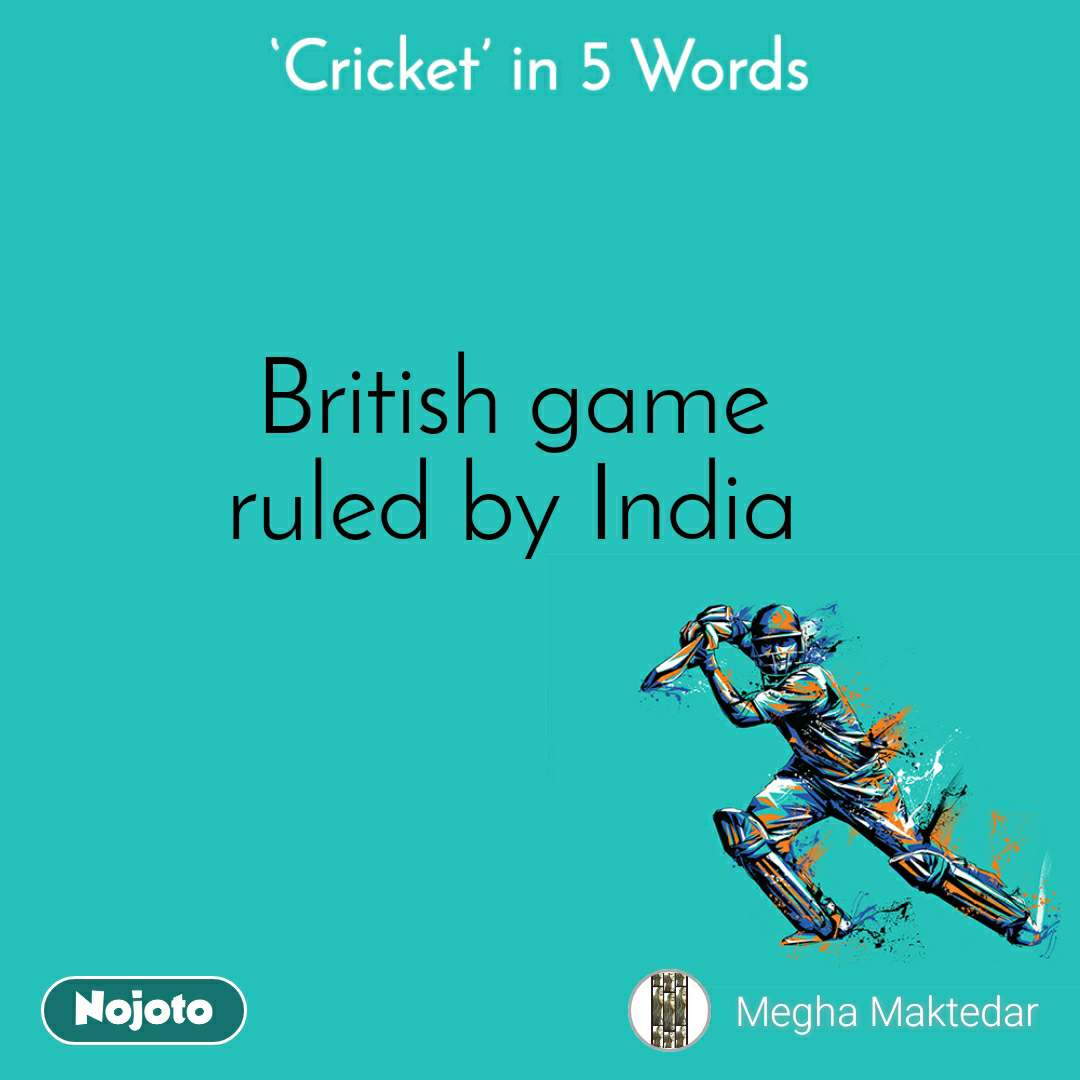 British game ruled by India