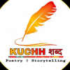 POETRY KUCHH SHABD Writer, Poet insta @therkstar WhatsApp - +91-82399-80781