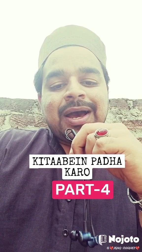 KITAABEIN PADHA KARO PART-4