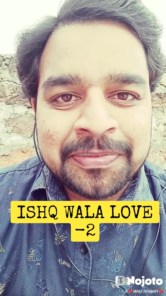 ISHQ WALA LOVE -2