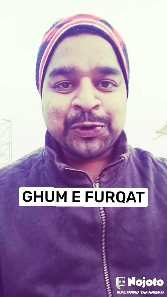 GHUM E FURQAT