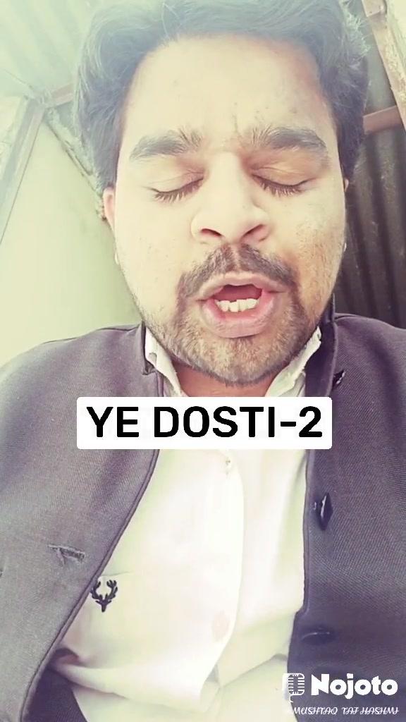 YE DOSTI-2