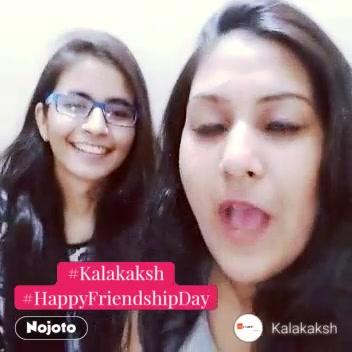 #NojotoVideo#Kalakaksh #HappyFriendshipDay