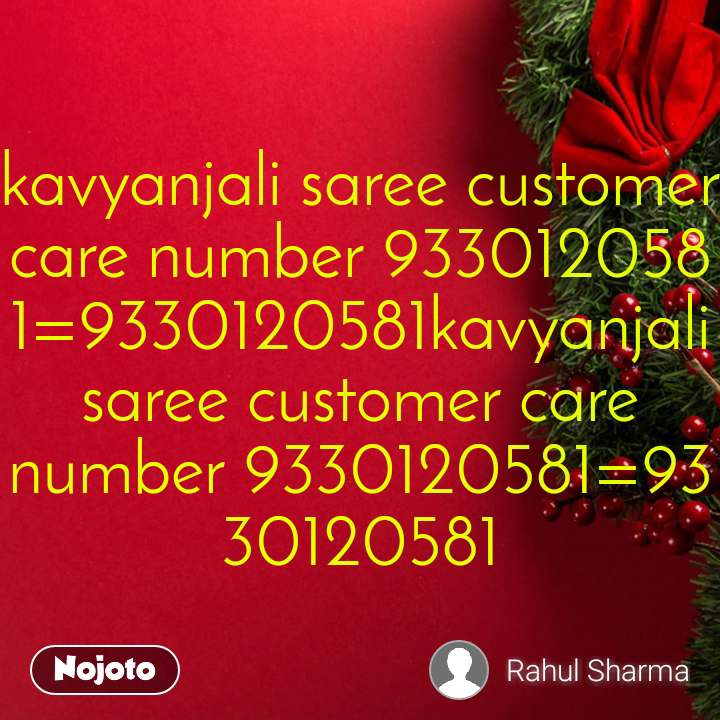 kavyanjali saree customer care number 9330120581=9330120581kavyanjali saree customer care number 9330120581=9330120581