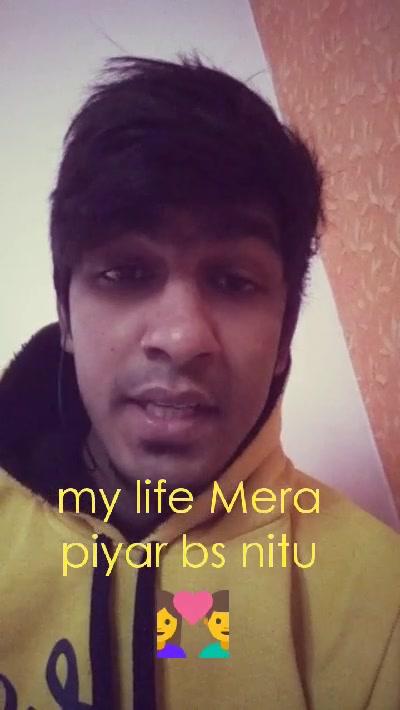 my life Mera piyar bs nitu 💑