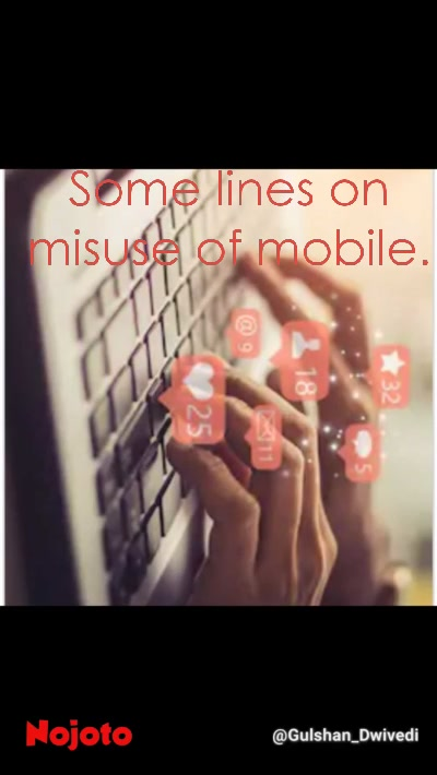 Some lines on misuse of mobile.