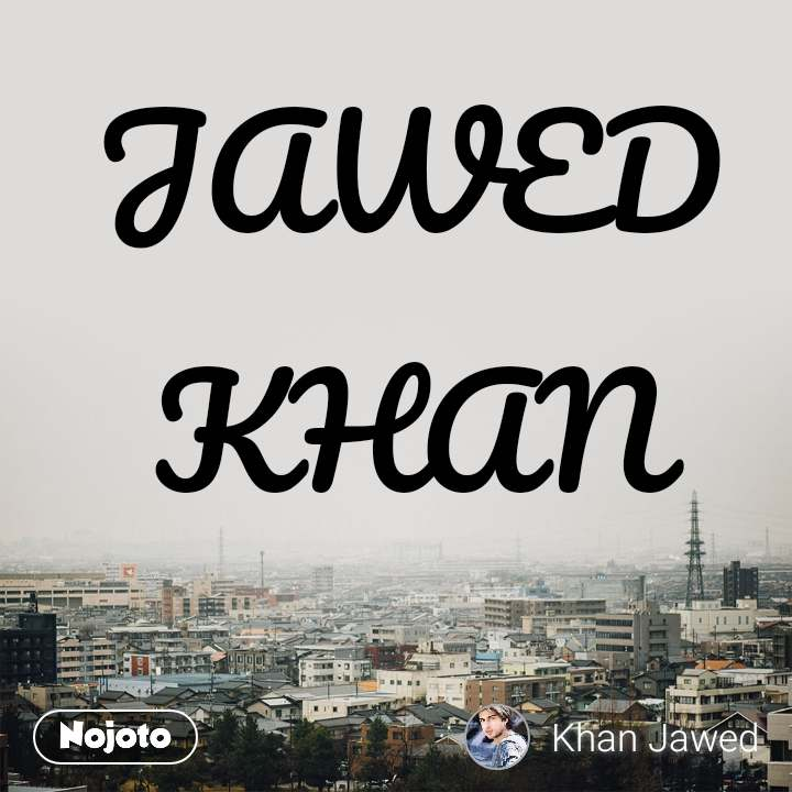 JAWED KHAN