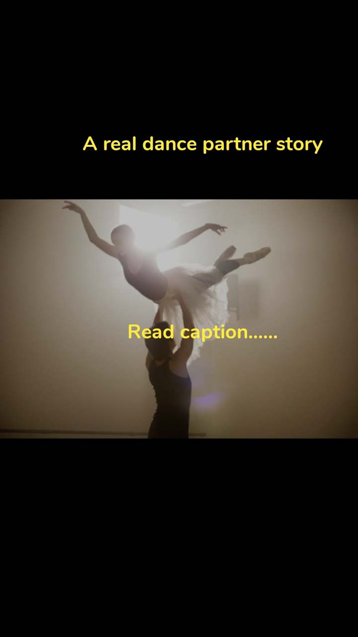 A real dance partner story       Read caption......