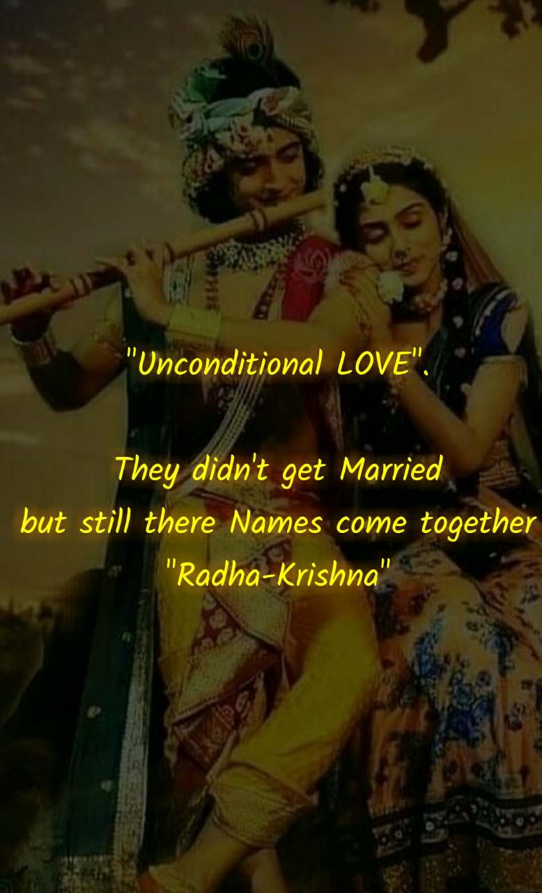 """Unconditional LOVE"".  They didn't get Married but still there Names come together ""Radha-Krishna"""