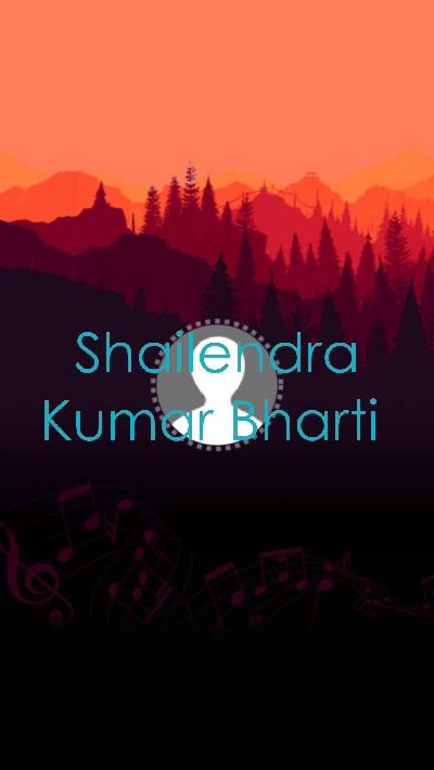Shailendra Kumar Bharti