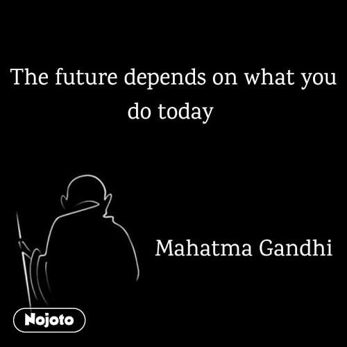 Mahatma Gandhi Quotes Nojotoenglish English Gan Nojoto