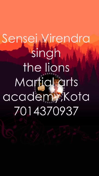 👊 Sensei Virendra singh the lions Martial arts academy,Kota 7014370937