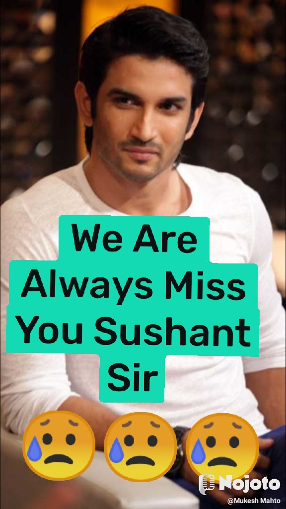 We Are Always Miss You Sushant Sir 😥😥😥